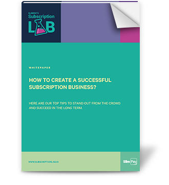 Whitepaper - How to create a successful subscription business?